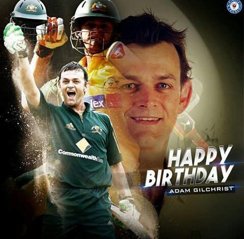 Happy Birthday to Adam Gilchrist