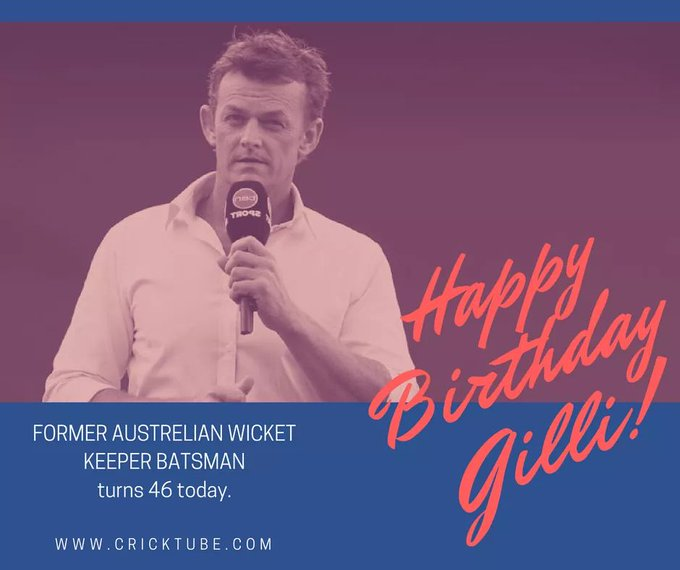Happy birthday Adam Gilchrist, turns 46 today