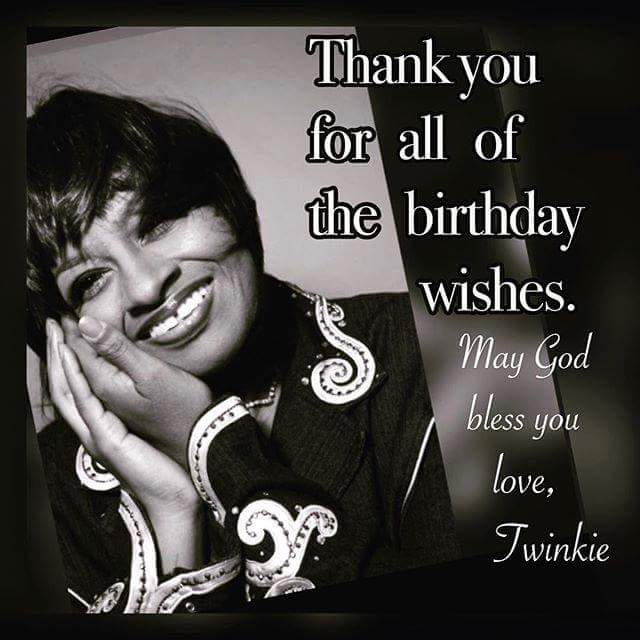 HAPPY BIRTHDAY Twinkie Clark!  God Bless!