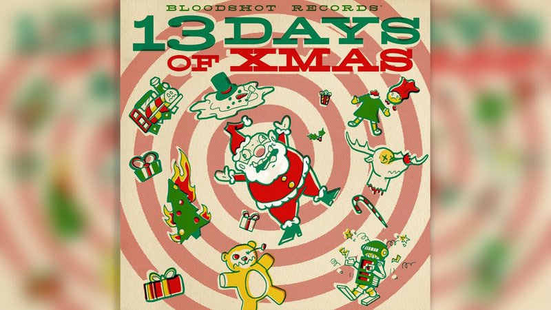 Inside Bloodshot Records' wacky holiday compilation '13 Days of Xmas' https://t.co/aa1RbfUdo8 https://t.co/oMKrKaAPhw