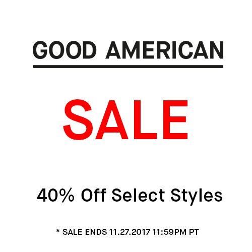 RT @goodamerican: It's here! Our first sale EVER! Shop now through Monday 11.27 on https://t.co/1qsdcXobKu ???????? https://t.co/UszVcHZLXq