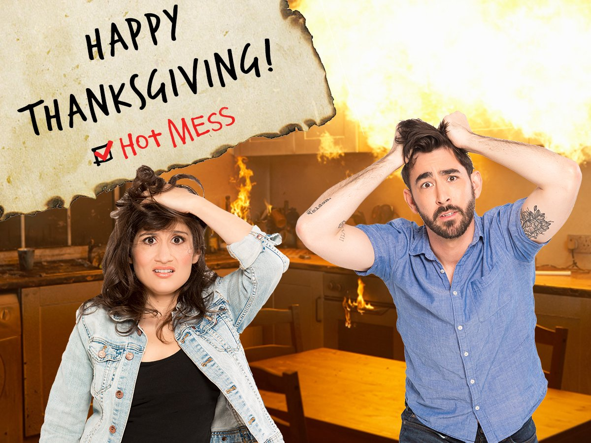 RT @HotMessThePlay: Happy Thanksgiving from Hot Mess. Don't forget to turn the oven off when you're done! https://t.co/YfyOMfITO1