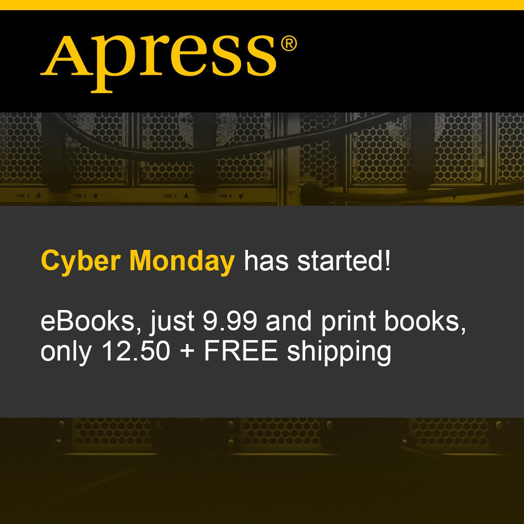 test Twitter Media - Hurry, the @Apress #CyberMonday #Sale started already—eBooks $9.99 and print books $12.50. Shop now: https://t.co/2EBzDpq0Sn https://t.co/ehhTD2jyS3