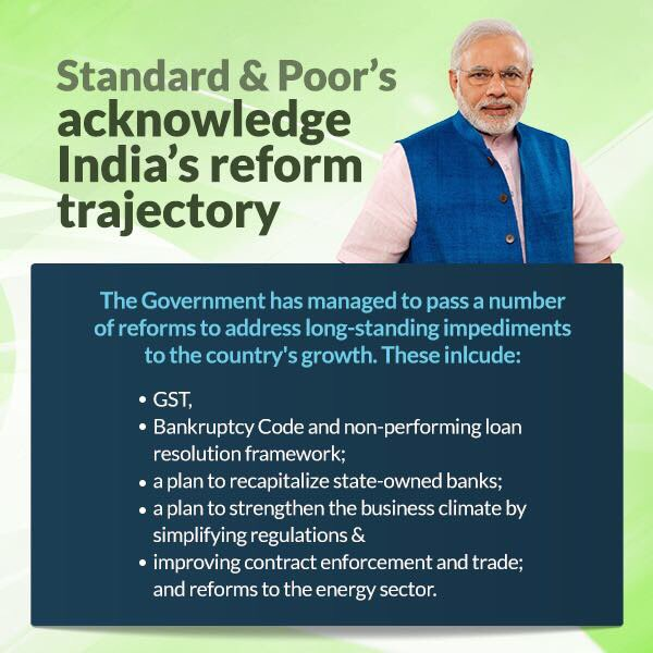 S&P acknowledges GST, Bankruptcy Code, Non-performing loan resolution framework & several other reforms.
