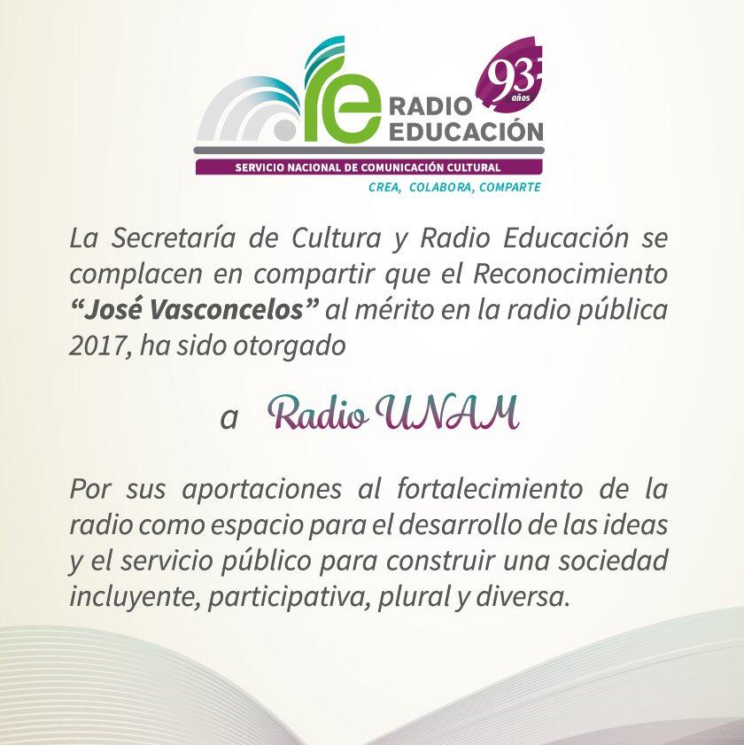 """Reconocimiento """"José Vasconcelos"""" al mérito en la radio pública 2017 a Radio UNAM. https://t.co/Vla1swewB1"""
