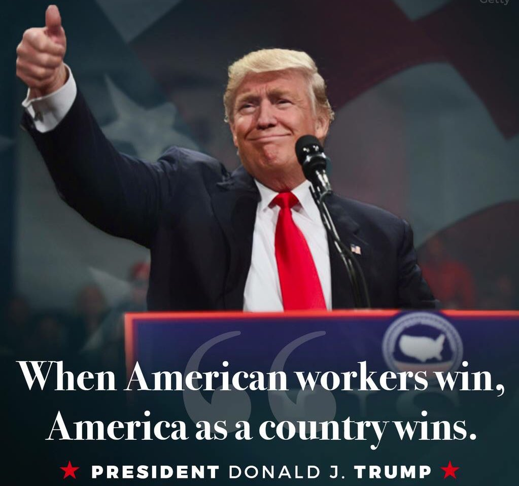 """When American workers WIN, America as a country WINS!"" -President Donald J. Trump https://t.co/sJ4FH8DRa5"