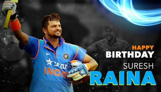 Wishing our hero our idol Suresh Raina a very happy birthday