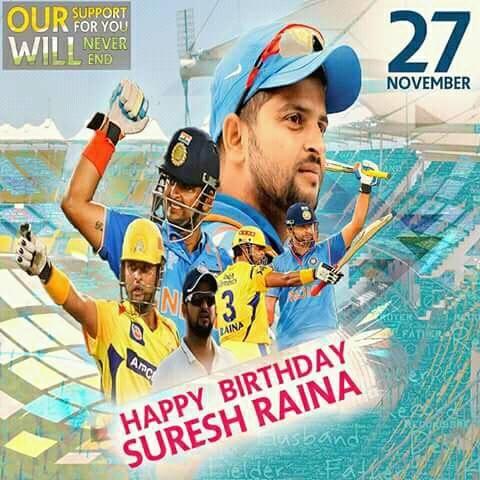 Happy Birthday Chinna thala Suresh Raina