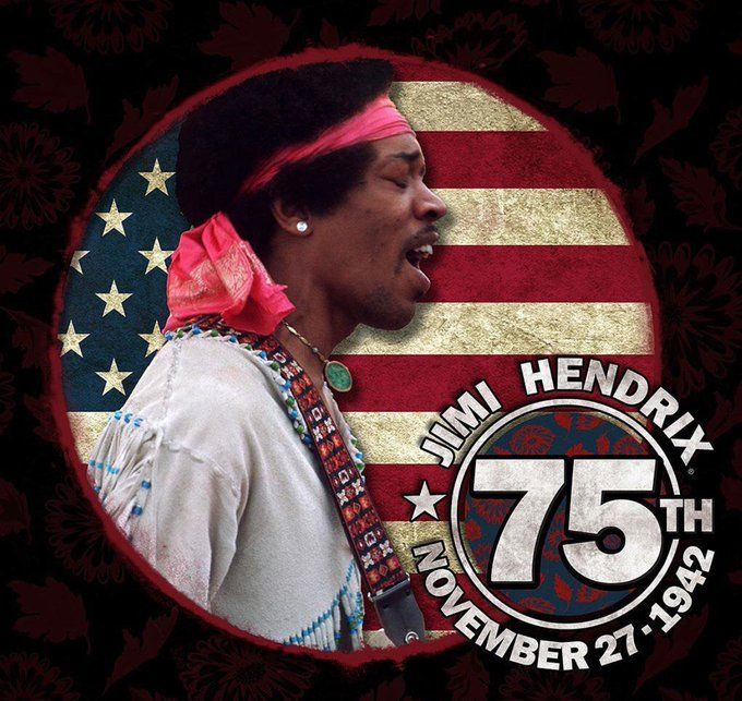 Happy 75th Birthday Jimi Hendrix The Man. The Music. The Legend. Forever in our Hearts :