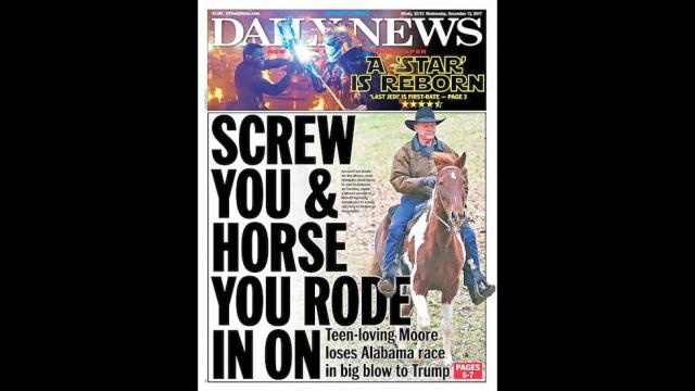 NY Daily News shreds Moore: 'Screw you and horse you rode in on' https://t.co/dIMgfkTp4k https://t.co/XypkIwM6KE
