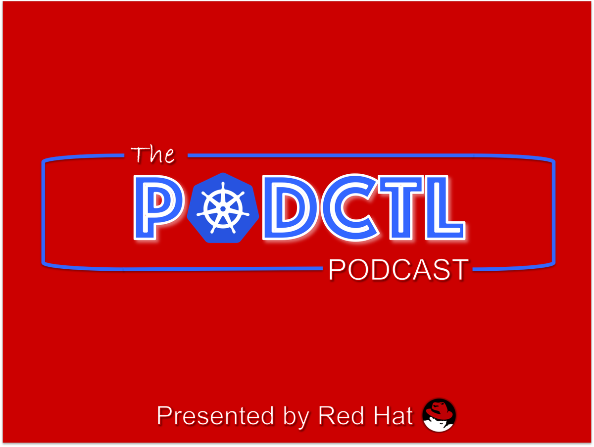 [Podcast] PodCTL #18 – Microsoft in the Kubernetes Ecosystem