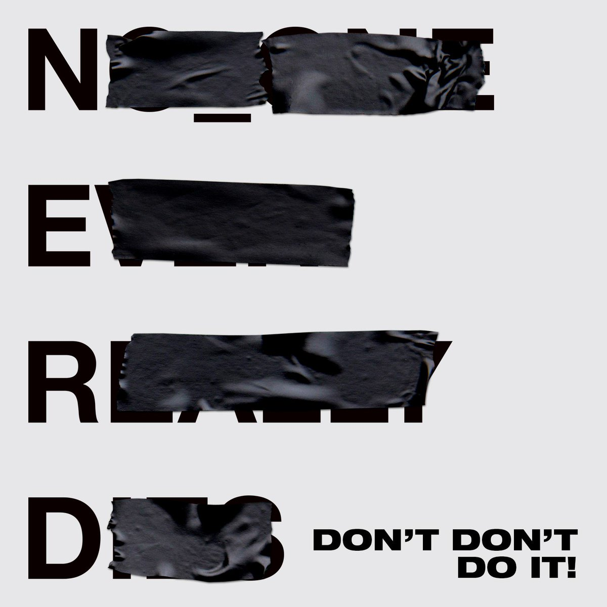 .@NERDarmy featuring @KendrickLamar 'Don't Don't Do It!' https://t.co/uRK0EVhtjK #NOONEEVERREALLYDIES https://t.co/8bYWK24dqe