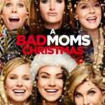 Movie Review: A Bad Moms Christmas