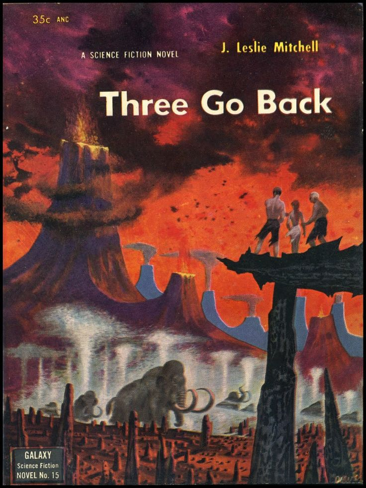 Three Go Back, J. Leslie Mitchell (Galaxy Novel # 15, 1953), cover by Richard Po… https://t.co/HKnDVmiUPE https://t.co/Bx4BLu7MEP