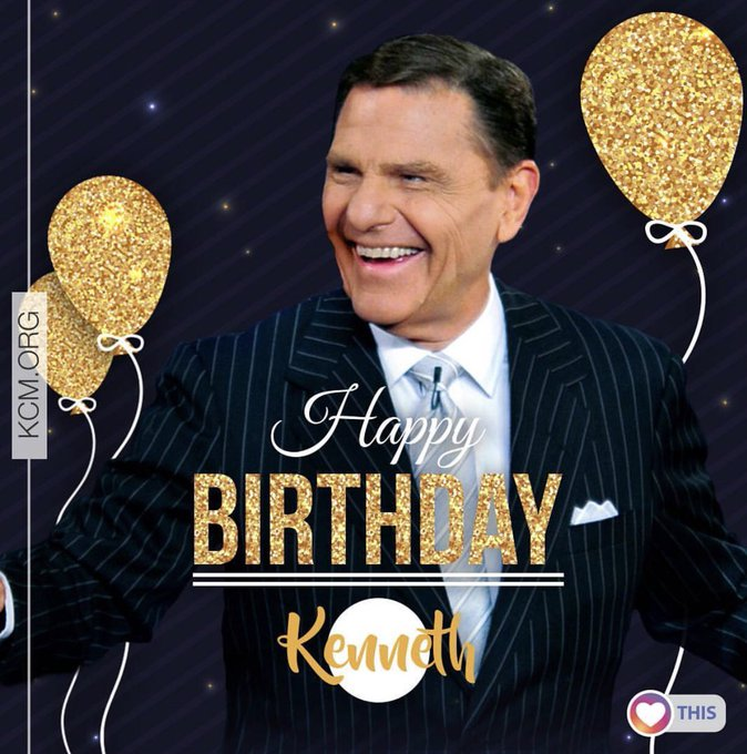 Happy Birthday Kenneth Copeland! A Great General of Faith in Jesus!
