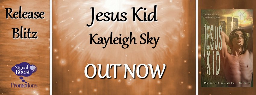 Release Day Blitz: Jesus Kid by Kayleigh Sky + Giveaway! https://t.co/fIbyEBQxU1 https://t.co/QGCzE6Xcn4