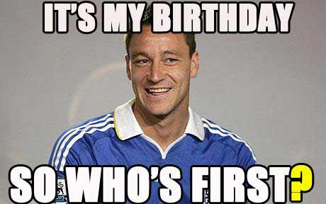 A very Happy Birthday to John Terry! Still my Captain, Leader, Legend! Love always!!! Great person, superb man XX