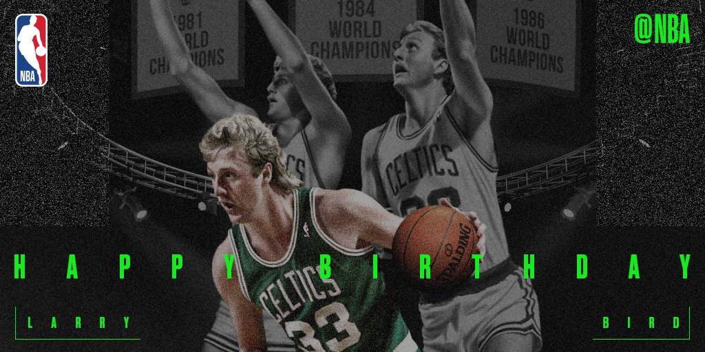 Happy 61st Birthday to legend and Hall of Famer, LARRY BIRD!