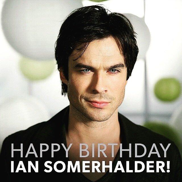 Happy bday ian somerhalder!