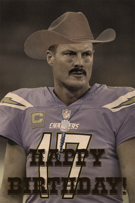 Happy birthday to this rootin\, tootin\ QB, Philip Rivers!