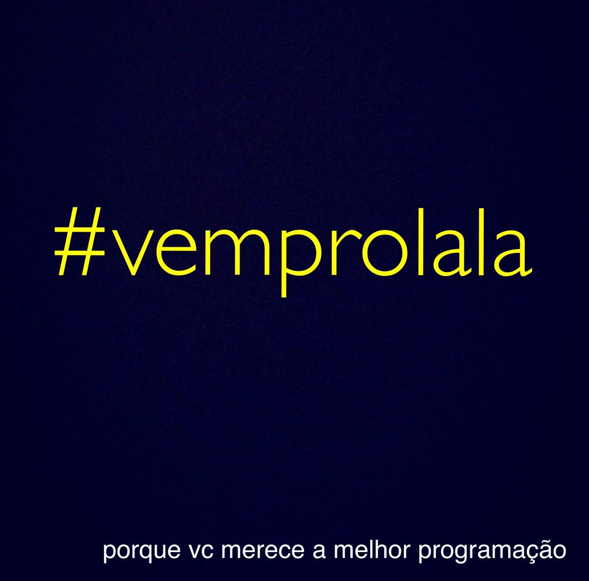 #vemprolala