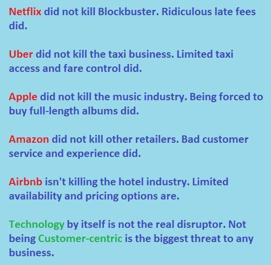 #Technology by itself is not the real #disruptor. Not being #customer-centric is the biggest #threat to any business. ~ Unknown. https://t.co/SDGIoOS3wL
