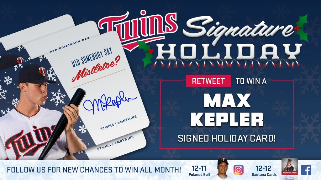 RT for a chance to win a Max Kepler signed holiday card! #SignatureHoliday https://t.co/p2VKN8aZvi https://t.co/Xm1tDxiaNU