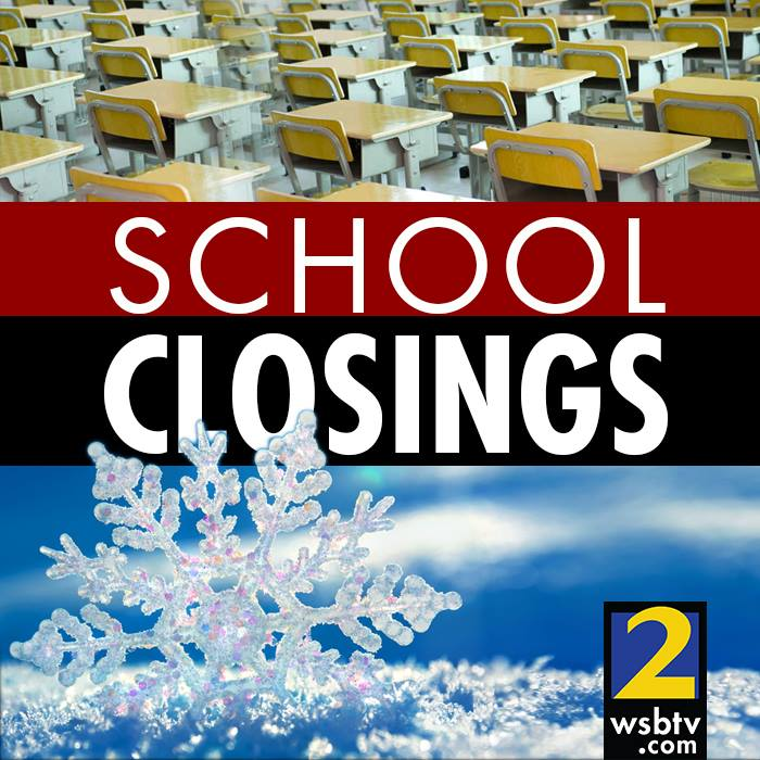 School closings, delays announ school closings
