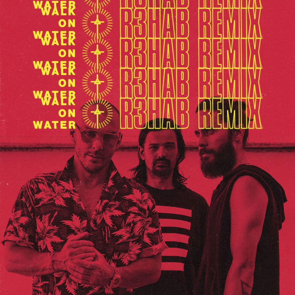 #WalkOnWater x @R3hab. Stream + download the all-new remix, available now: https://t.co/Yj2as1sHSV https://t.co/R8xUBtkKLf