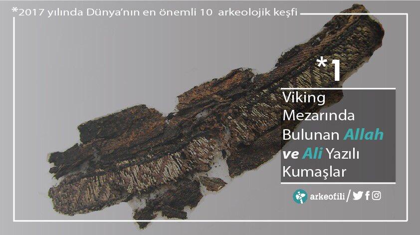 İsveç'teki Viking mezarlarında bulunan 9.yüzyıldan kalma 'Allah' ve 'Ali' yazılı kumaşlar, 2017 yılının en önemli keşifleri arasında. https://t.co/yrzJRUARv7