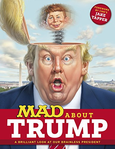 MAD About Trump: A Brilliant Look at Our Brainless President (MAD Magazine) https://t.co/RcavFgZIsF https://t.co/XEoaTYViiz