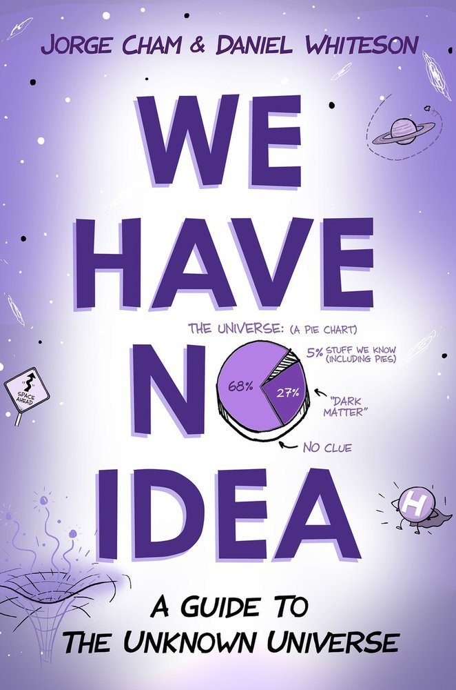 'We Have No Idea' Book Explores Science's Greatest Unknowns: Q&A with the Authors