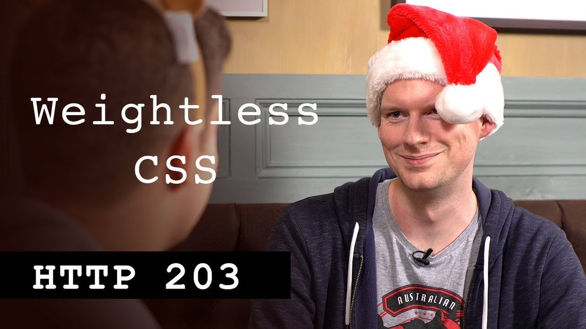 Weightless CSS - HTTP203 Advent