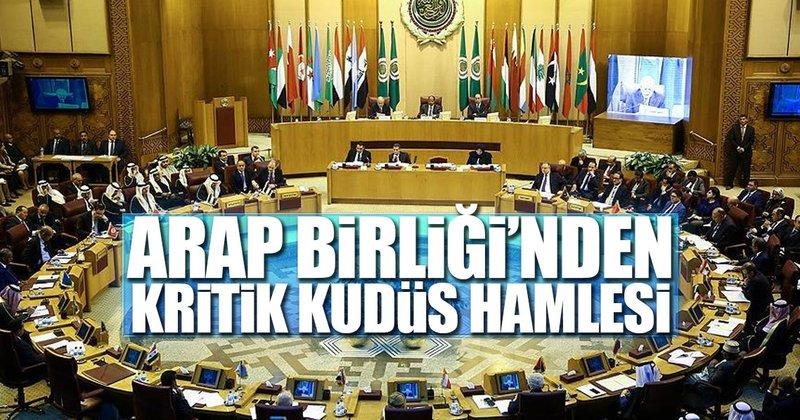 Arap Birliği'nden kritik hamlesi