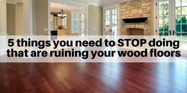 5 Things you need to STOP doing that are ruining your hardwood floors https://t.co/fYFtESUOkH https://t.co/CDYd9LCe5J