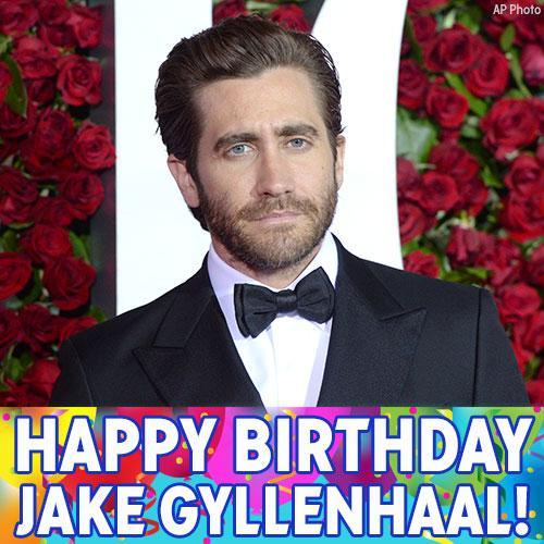 Happy Birthday to actor Jake Gyllenhaal!