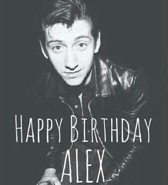 HAPPY BIRTHDAY ALEX TURNER