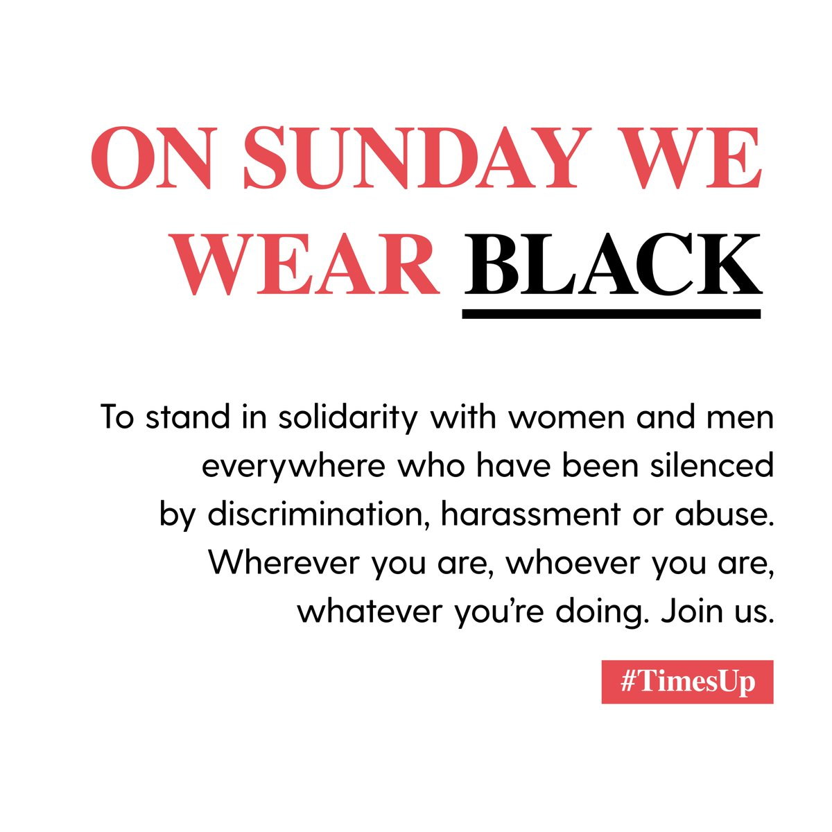 RT @TIMESUPNOW: Join us in saying #TIMESUP to the world. #WHYWEWEARBLACK https://t.co/s2V5OSnEpj