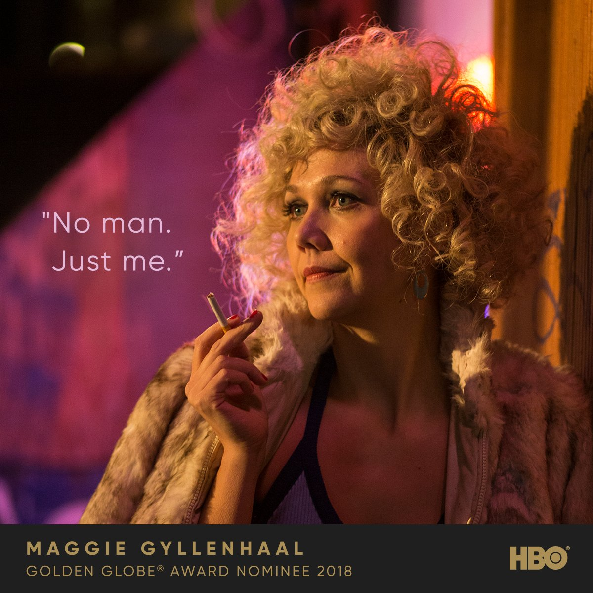 RT @HBO: No man, just her. Best of luck to @mgyllenhaal on her #GoldenGlobes nomination for #TheDeuce. https://t.co/yD32IOBJ65