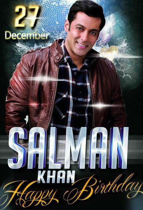 happy birthday the one and only handsome super star SALMAN KHAN