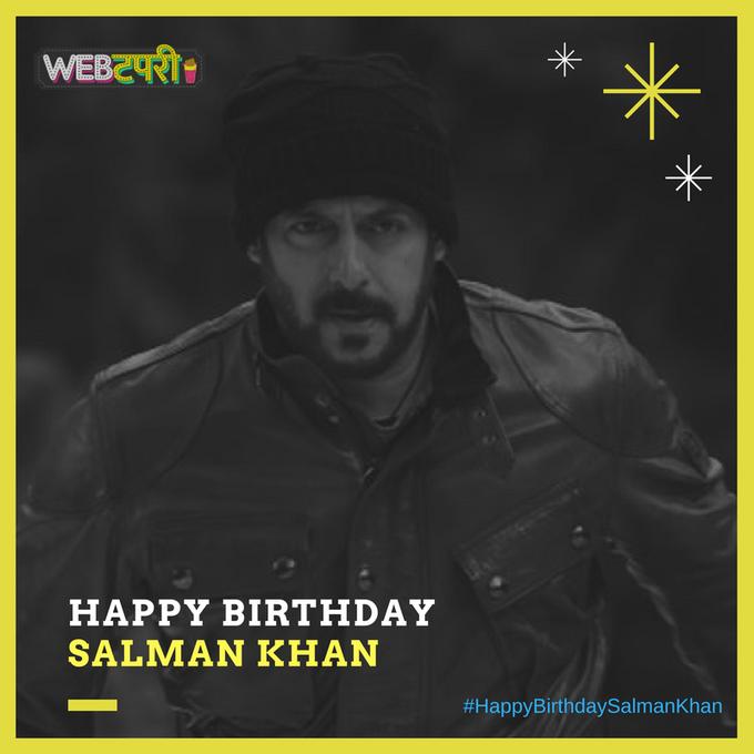 Happy Birthday To The Megastar Of Bollywood \Salman Khan\.