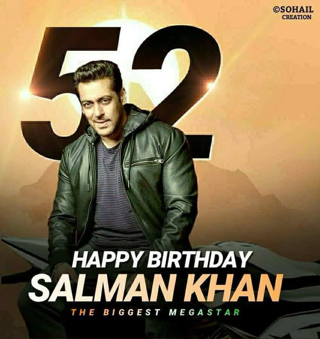Wishing U a Happy birthDay Salman Khan   Many many rtrns of d Day. 52 Yrs As On 27.12.2017
