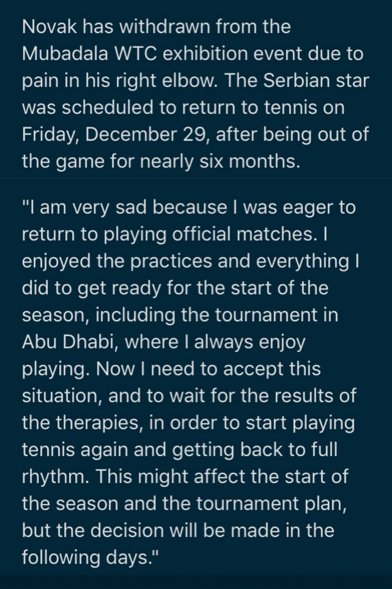 Another withdrawal.  Novak Djokovic won't return in Abu Dhabi because of his right elbow. https://t.co/eJZAPGpOGc