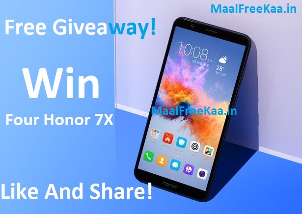 Free Giveaway Win Free Honor 7X Smartphone