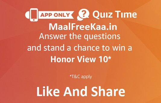 The Honor View 10 Quiz Time Answer Win Honor View 10 (Answer Added)