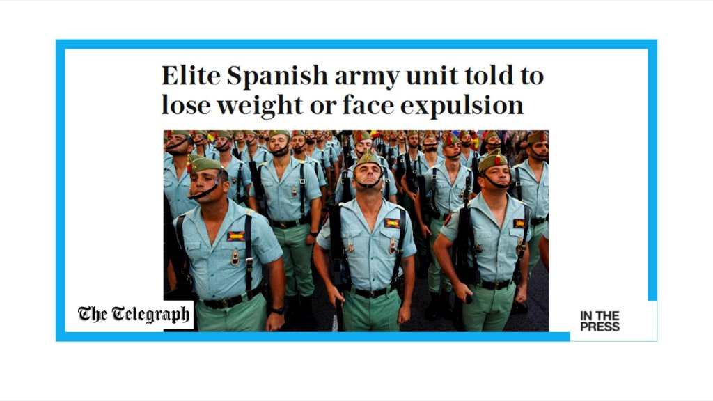 IN THE PAPERS - 'Lay off the tapas': Spain's elite army go on diet