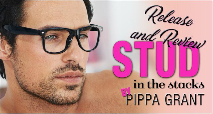 ~Release & Review~ Stud in the Stacks by Pippa Grant + GIVEAWAY!