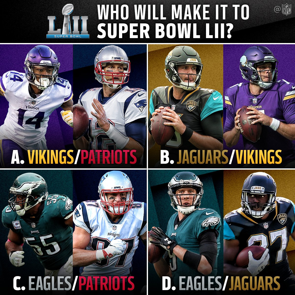 The @SuperBowl LII matchup will be...  A, B, C, or D? �� #SBLII https://t.co/jzQ83LgKwW
