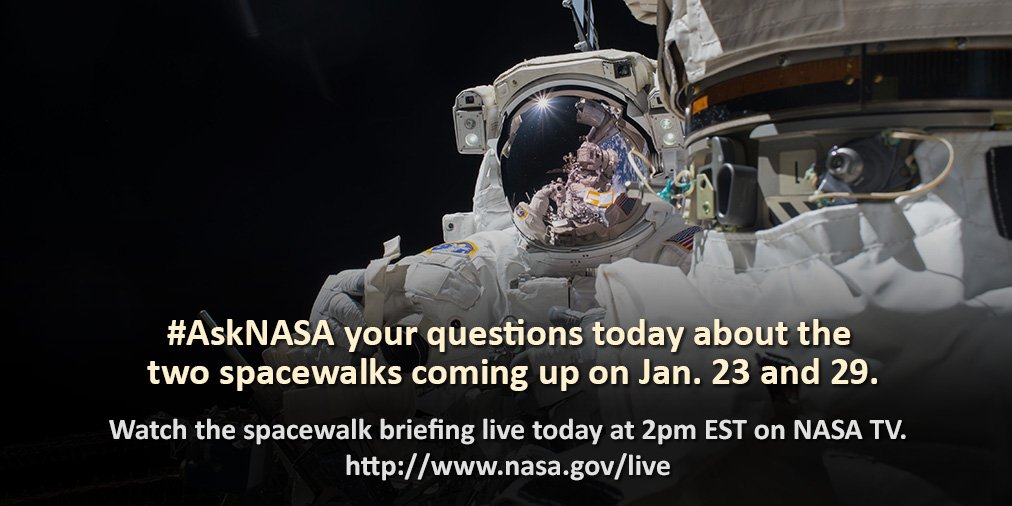 There are 2 spacewalks coming up on Jan. 23 & 29. Find out what tasks the astronauts will complete while floating outside the @Space_Station by tuning in today at 2pm ET! https://t.co/ZuxLDtRxxM Have questions? Use #askNASA https://t.co/83rSUo13B4