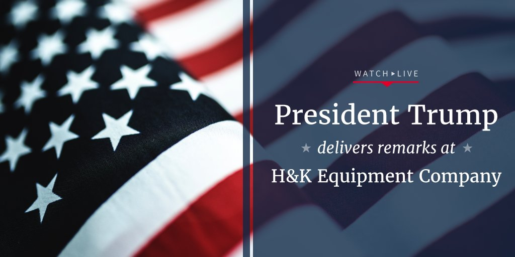 Watch LIVE as President Trump delivers remarks at H&K Equipment Company in Pennsylvania: https://t.co/ZoUMiYhRzg https://t.co/l6fedlXrsp